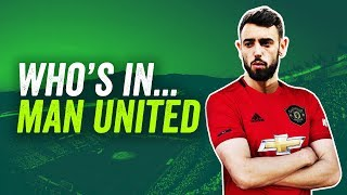 How would Man United line up with Bruno Fernandes? ► Who's In