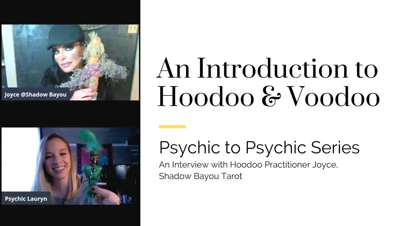 An Introduction to Hoodoo & Voodoo