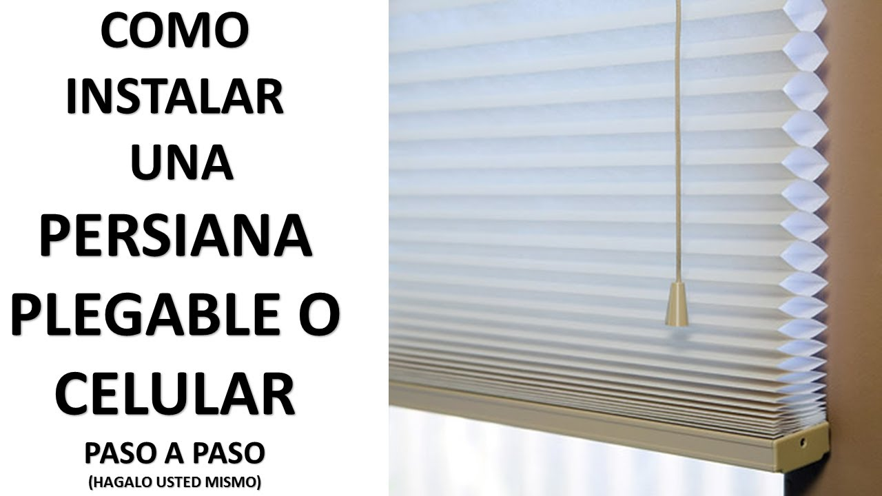 Como instalar persiana plegable o celular paso a paso - Como cambiar una persiana ...