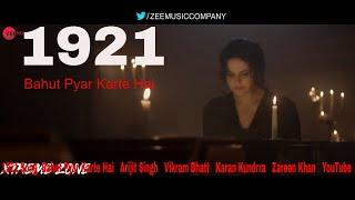 1921 Song  Bahut Pyar Karte Hai   Arijit Singh   Vikram Bhatt   Karan Kundrra   Zareen Khan   YouTub