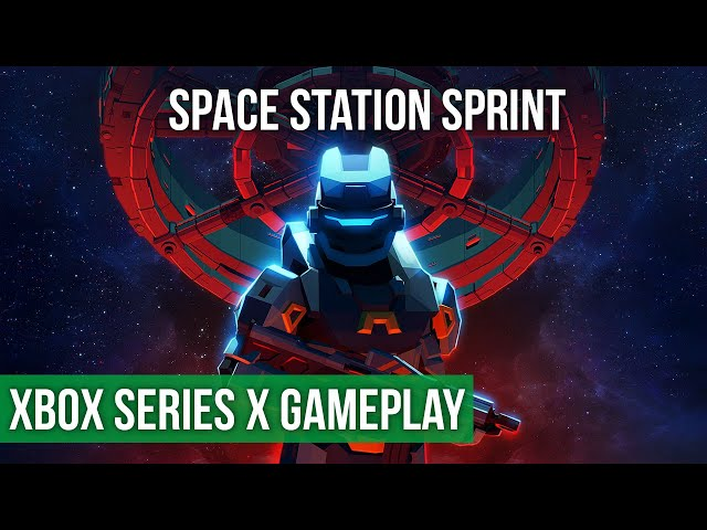 Space Station Sprint -  EARLY Preview Xbox Series X Gameplay (60FPS)