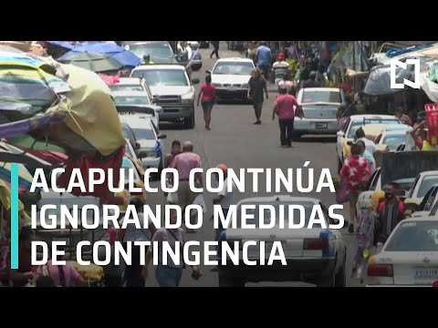 Acapulco ignora medidas de contingencia por Covid-19 - En Punto