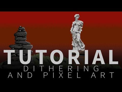Dithering and pixel art - Tutorial