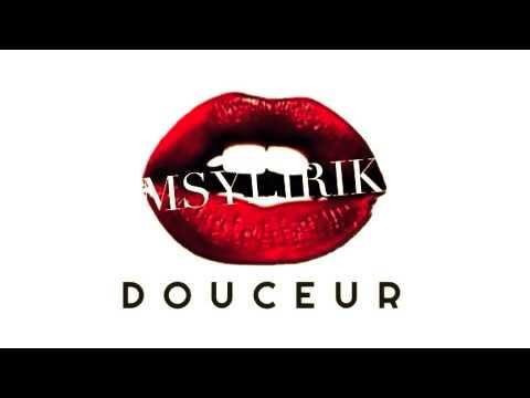 Msylirik - Douceur