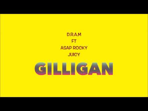 D R A M - Gilligan (lyrics) Ft Asap Rocky & Juicy J + Original Audio
