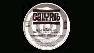 Bum Bum Club - Play This House (Original Hard House Mix)