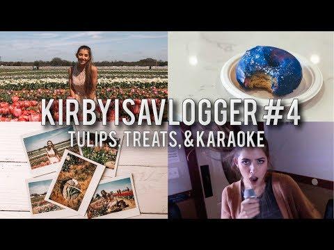 KirbyIsAVlogger #4    TEXAS TULIPS, GALAXY FOOD,  & KOREAN KARAOKE