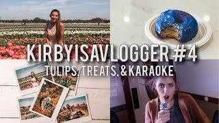 KirbyIsAVlogger #4 || TEXAS TULIPS, GALAXY FOOD, & KOREAN KARAOKE