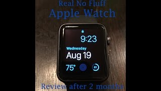 Apple Watch Review after 2 months of ownership