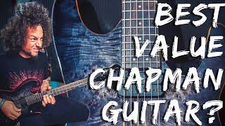 Chapman ML1 Modern Storm Burst | The Best Value For Money Chapman Guitar?
