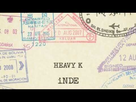 Heavy k ft Bucie & Nokwazi - INDE