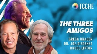 Gregg Braden, Dr. Joe Dispenza & Bruce Lipton Ph.D @ TCCHE 2017
