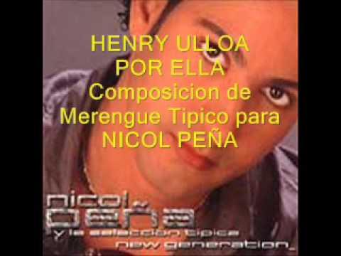 HENRY ULLOA - POR ELLA - Composicion para NICOL PE...
