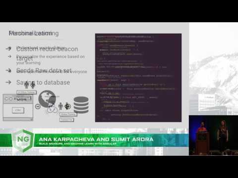 Build, Measure, and Machine Learn with Angular - Anna Karpacheva & Sumit Arora