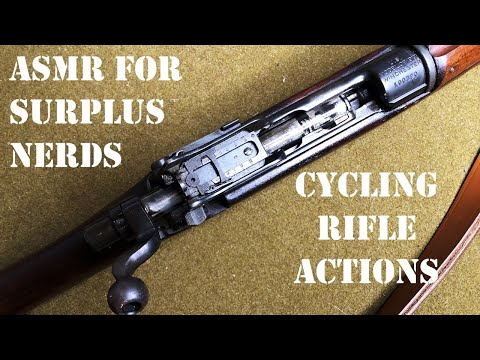 ASMR For Military Surplus Nerds: Cycling Rifle Actions