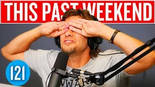 A Little Disjointed | This Past Weekend #121