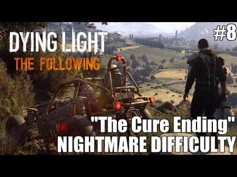 "LP: Dying Light: The Following (Showdown With The Mother & ""The Cure"" Ending)"