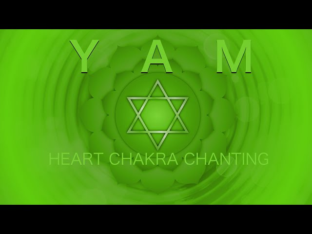 Open Heart Mantra Chanting Music [YAM] Heart Chakra Meditation