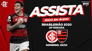 Internacional x Flamengo AO VIVO na FlaTV   Brasileiro 2020
