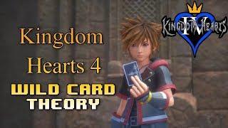 Kingdom Hearts IV (4) Wild Card Theory