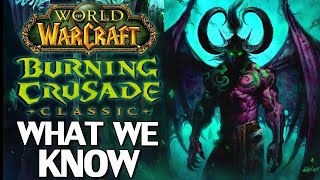 WoW TBC Classic: What We Know So Far