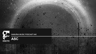 ASC  - Samurai Music Podcast 45