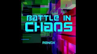 Battle in CHAOS(オリジナル曲) / Battle in CHAOS (Original music)
