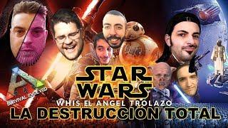 TRAILERAZO - ARK - STAR WARS - LA DESTRUCCIÓN TOTAL - Nexxuz World - Whis (E A T)