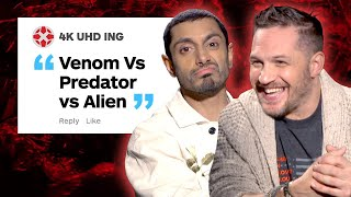 Tom Hardy and Riz Ahmed Respond to IGN Comments