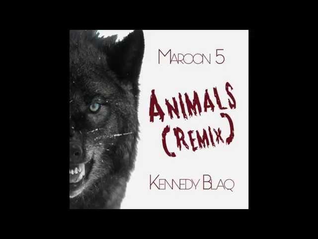 Animals Remix ft. Maroon 5