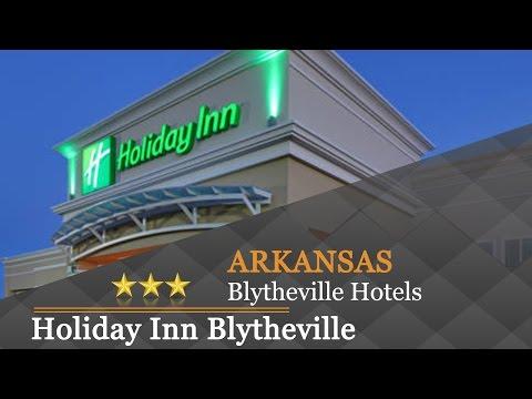 Holiday Inn Blytheville - Blytheville Hotels, Arkansas