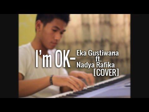[COVER-VITOJULIANO] Eka Gustiwana feat. Nadya Rafika - I'm OK