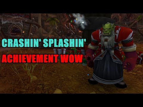 Crashin' Splashin' Achievement WoW - Crashin' Thrashin' Battleship - Crashin' Thrashin' Juggernaught