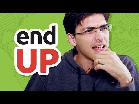 END UP | O que significa e como usar?