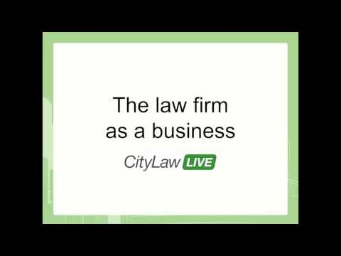 Keynote Speaker & Panel Discussion: The law firm as a business - CityLawLIVE December 2014