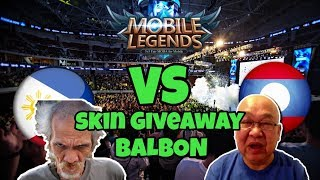 Mobile Legends Philippines Vs Laos + Skin GIVEAWAY balbon