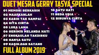 Gerry Tasya Duet Mesra Terbaru 2019