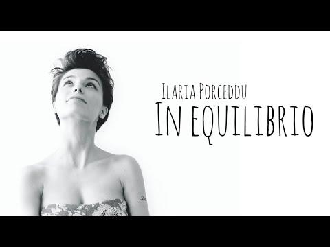 Ilaria Porceddu - In Equilibrio - Sanremo Giovani 2013 (TESTO)