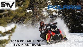 2019 Polaris Indy Evo First Burn