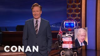 Nigel The Brexitbot 3000 Has All The Brexit Jokes You Need  - CONAN on TBS