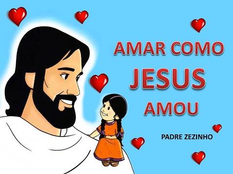 COMO AMOU ZEZINHO AMAR PADRE BAIXAR JESUS MUSICA PARA