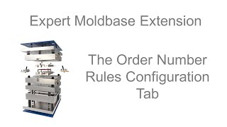 Creo Parametric Expert Moldbase Extension - Configuration of Order Number Rules