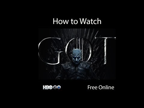 How To Watch Game Of Thrones All Series & Episodes At HBO Go For Free