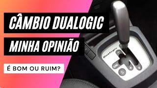 Câmbio Dualogic Fiat - Opinião, Experiência, Como Funciona