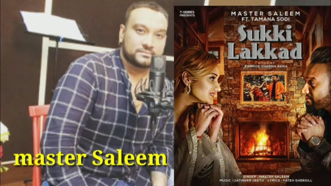 Sukki Lakkad master Saleem song release 4 August 2020 । Latest Punjabi song update