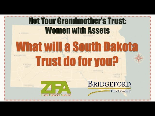 What will a South Dakota Trust Do For You?