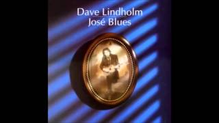 Dave Lindholm -  Let The Water Run Down