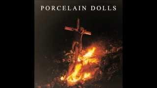 Porcelain Dolls - Oscuridad, mejor amigo (Disco completo)