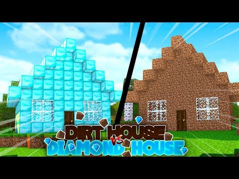 Minecraft Vs - DIRT HOUSE vs DIAMOND HOUSE!!