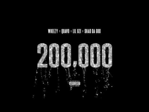 Quavo-200,000 Featured: Lil Uzi Vert & Shad Da God + Lyrics